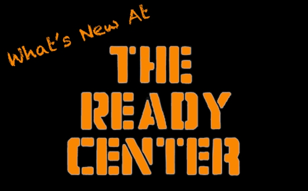 Whats New At The Ready Center