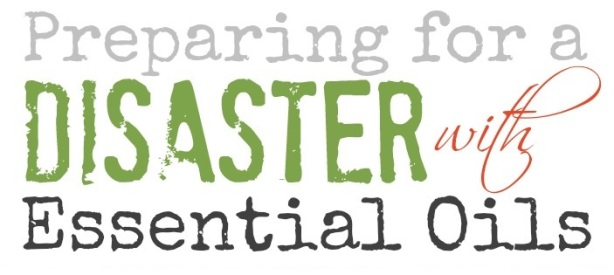Essential Oils for Disasters - The Ready Center